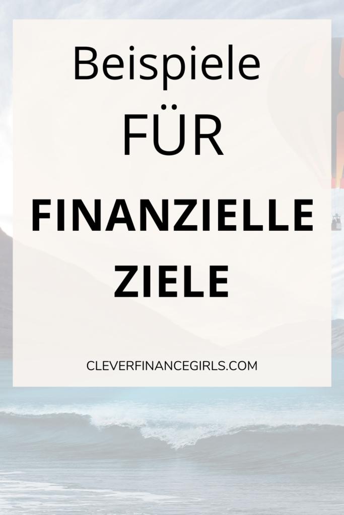 Beispiele für finanzielle Ziele
